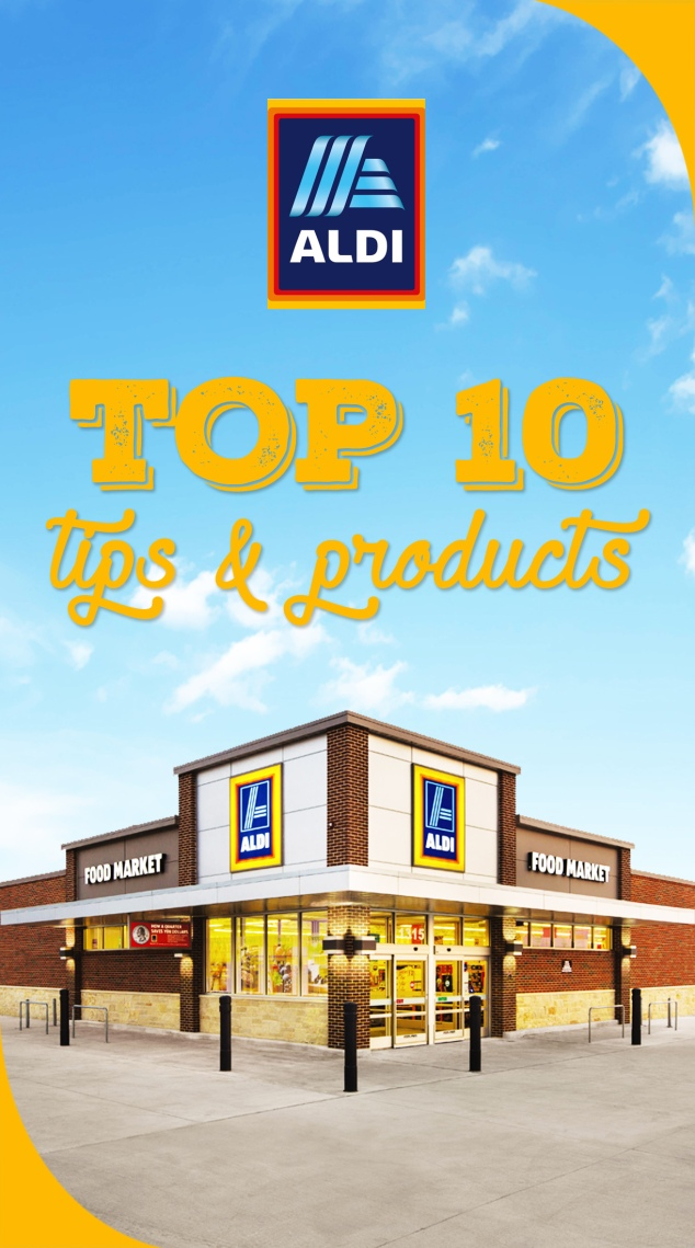 Top 10 Aldi tips and products
